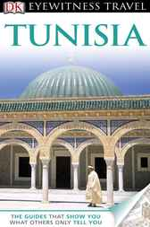 DK Eyewitness Travel Guide: Tunisia by DK Publishing