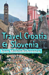 Travel Croatia & Slovenia by MobileReference