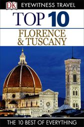 Top 10 Florence and Tuscany by Reid Bramblett