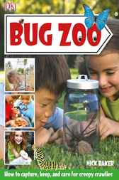 Bug Zoo by Nick Baker
