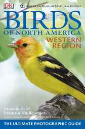 American Museum of Natural History Birds of North America Western Region by DK Publishing