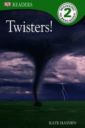 DK Readers L2: Twisters! by Kate Hayden