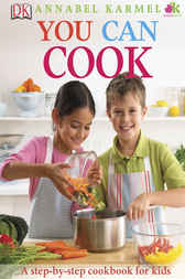 You Can Cook by Annabel Karmel