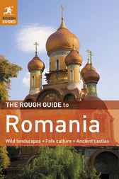The Rough Guide to Romania by Darren (Norm) Longley