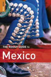 The Rough Guide to Mexico by Daniel Jacobs
