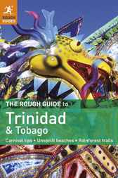 The Rough Guide to Trinidad & Tobago by Polly Thomas