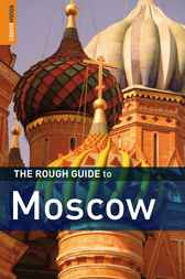 The Rough Guide to Moscow by Dan Richardson