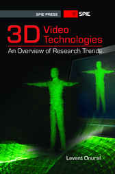 3D Video Technologies by Levent Onural