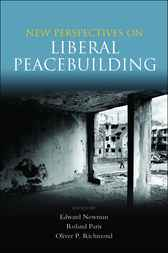 New Perspectives on Liberal Peacebuilding by Edward Newman