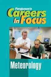 Careers in Focus: Meteorology by Ferguson