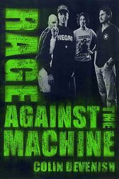 Rage Against The Machine by Colin Devenish