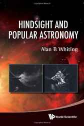 Hindsight and Popular Astronomy by Alan B. Whiting