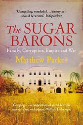 The Sugar Barons by Matthew Parker