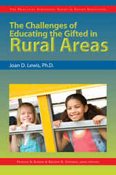 Challenges of Educating the Gifted in Rural Areas by Joan D Lewis