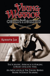 Viking Warrior Conditioning by Kenneth Jay