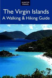 The Virgin Islands: A Walking & Hiking Guide by Leonard Adkins