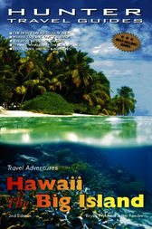 Hawaii: The Big Island Adventure Guide by Bryan Fryklund