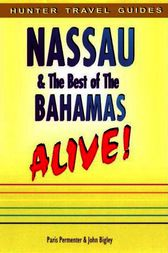 Nassau & the Best of the Bahamas by Paris Permenter