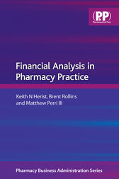 Financial Analysis in Pharmacy Practice by Keith N. Herist