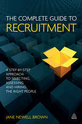 The Complete Guide to Recruitment by Jane Newell Brown