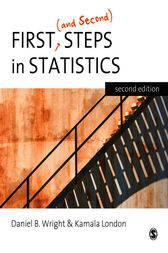 First (and Second) Steps in Statistics by Daniel B. Wright