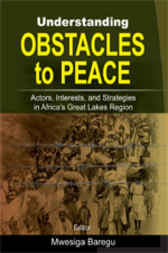 Understanding Obstacles to Peace by Mwesiga Baregu