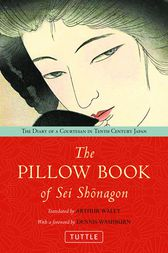 The Pillow Book of Sei Shonagon by Arthur Waley