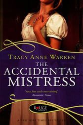 The Accidental Mistress: A Rouge Regency Romance by Tracy Anne Warren