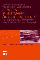 Aufwachsen in heterogenen Sozialisationskontexten by Leonie Herwartz-Emden