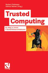 Trusted Computing by Norbert Pohlmann