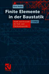 Finite Elemente in der Baustatik by Horst Werkle