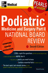 Podiatric Medicine and Surgery Part II National Board Review: Pearls of Wisdom,  Second Edition by Donald Kushner