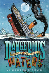 Dangerous Waters by Gregory Mone