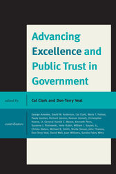 Advancing Excellence and Public Trust in Government by Caleb M. Clark