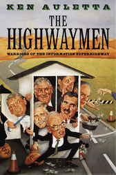 The Highwaymen by Ken Auletta