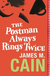 A summary of the postman always rings twice by james m cain