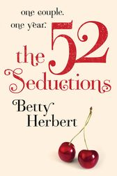 The 52 Seductions by Betty Herbert