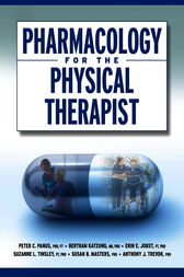 Pharmacology for the Physical Therapist by Peter Panus