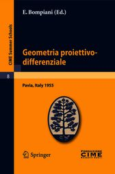Geometria proiettivo-differenziale by E. Bompiani
