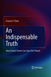An Indispensable Truth by Francis F. Chen
