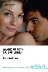 Waking Up With Dr. Off-Limits by Amy Andrews