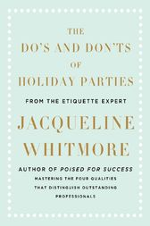 The Do's and Don'ts of Holiday Parties by Jacqueline Whitmore