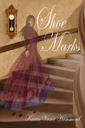 Shoe Marks by Karen Vance Hammond