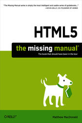 HTML5: The Missing Manual by Matthew MacDonald