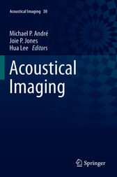 Acoustical Imaging by Michael P Andre