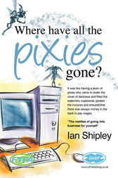 Where have all the Pixies gone? by Ian Shipley