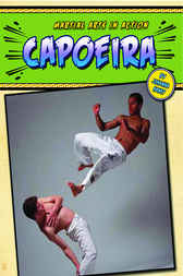 Capoeira by Johannah Haney
