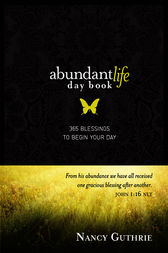 Abundant Life Day Book by Nancy Guthrie