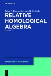 Relative Homological Algebra by Edgar E. Enochs