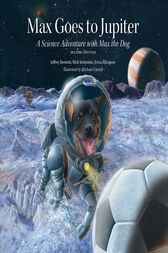 Max Goes to Jupiter by Jeffrey Bennett